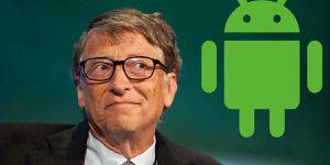 Bill Gates prefiere Android sobre iOS y es por este simple motivo
